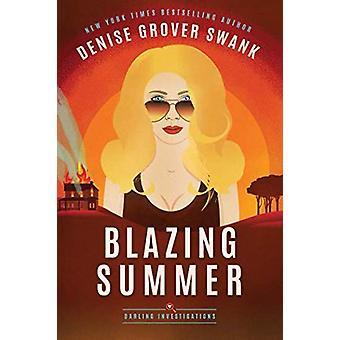 Blazing Summer by Blazing Summer - 9781503901803 Book