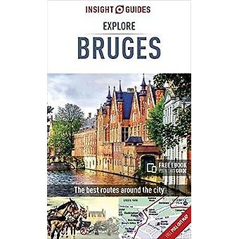 Insight Guides Explore Bruges by Insight Guides - 9781786716071 Book