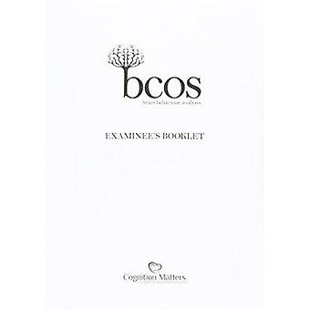 BCoS Cognitive Ccreen - Examinee's Booklet by Glyn Humphreys - Wai-Lin