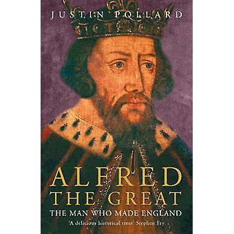 Alfred stort av Justin Pollard - 9780719566660 bok
