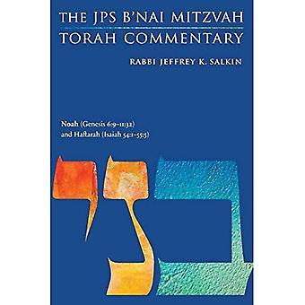 Noah (Genesis 6:9-11:32) and Haftarah (Isaiah 54:1-55:5): The JPS B'nai Mitzvah Torah Commentary (JPS Study Bible)