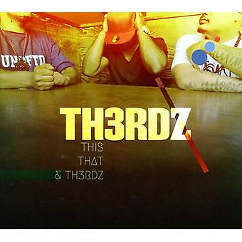 Th3Rdz - denne at & th3Rdz [CD] USA import