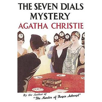 The Seven Dials Mystery 9780007354580 by Agatha Christie