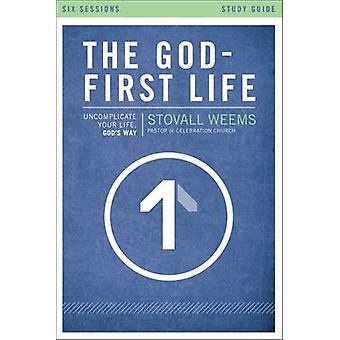 Het leven van God-eerste - Uncomplicate uw leven - Gods weg - studie begeleiden b