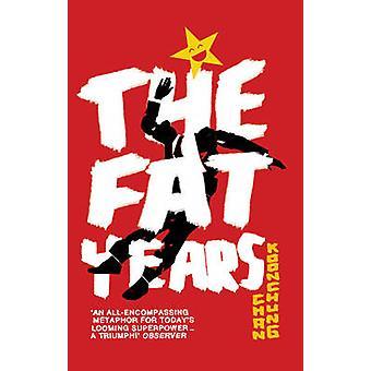 The Fat Years by Chan Koonchung - Michael Duke - 9780552776974 Book