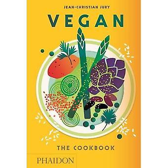 Vegan - le livre de recettes de Jean-Christian Jury - livre 9780714873916