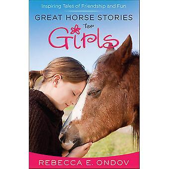 Stor häst berättelser för flickor - inspirerande berättelser om vänskap och kul