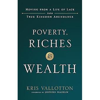 Fattigdom - rigdom og velstand af fattigdom - rigdom og velstand - 97808007