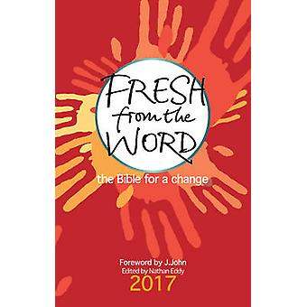 Fresh from the Word 2017 - The Bible for a Change by Nathan Eddy - 978
