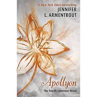 Apollyon by Jennifer L. Armentrout - 9781444798012 Book