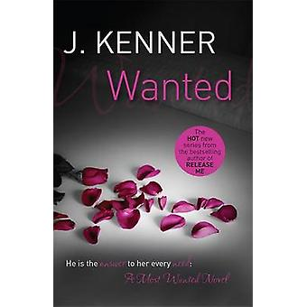 Wanted by J. Kenner - 9781472215116 Book