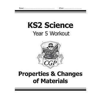 KS2 Science Year Five Workout - Properties & Changes of Materials by C