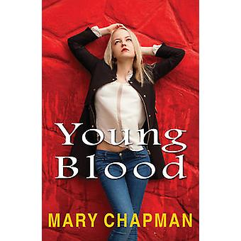 Young Blood by Mary Chapman - 9781785911415 Book