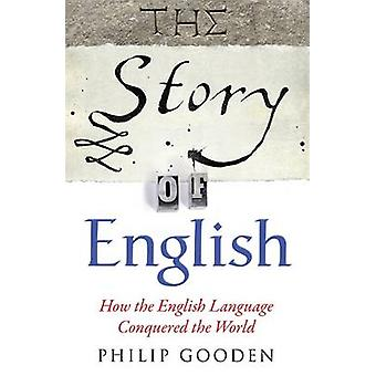 The Story of English - How the English Language Conquered the World by