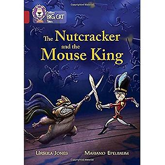 Collins Big Cat - The Nutcracker and the Mouse King: Band 14/Ruby
