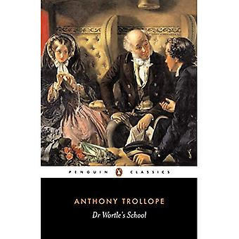 Dr Wortle's School (Penguin Classics)