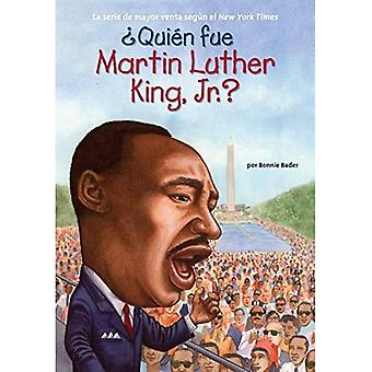 Qui n fue Martin Luther King, Jr.?
