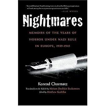 Nightmares: Memoiren von den Jahren des Grauens unter NS-Herrschaft in Europa, 1939-1945 (Religion, Theologie und des Holocaust)