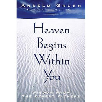 Heaven Belongs Within You: Wisdom from the Desert Fathers