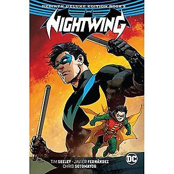 Nightwing: The Rebirth Deluxe Edition Book 2. Rebirth