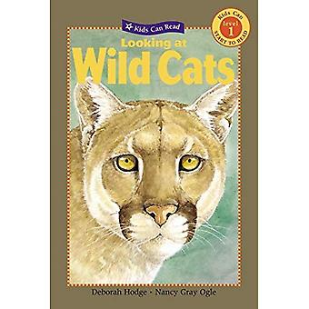 Looking at Wild Cats (Kids Can Read!: Level 1 Start to Read)