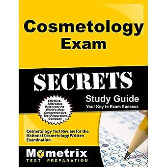 Cosmetology Exam Secrets: Cosmetology Test Review for the National Cosmetology Written Examination