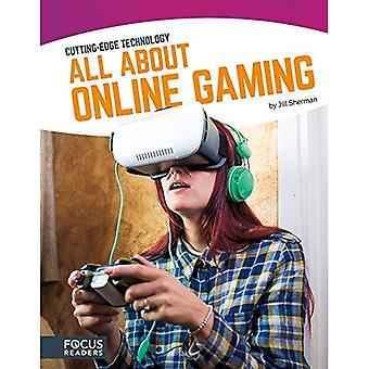 Allt om Online Gaming (spetsteknologi)