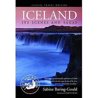 Iceland: Its Scenes and Sagas