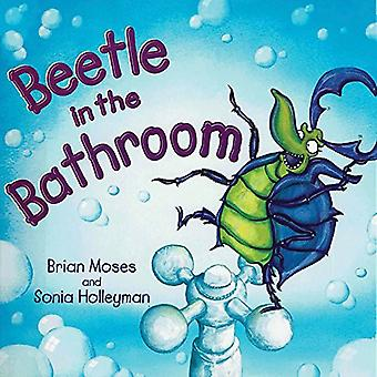 Beetle in the Bathroom