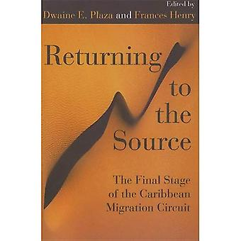 Returning to the Source: The Final Stage of the Caribbean Migration Circuit