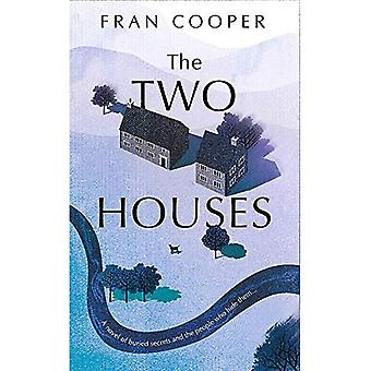 The Two Houses: a gripping� novel of buried secrets and those who hide them