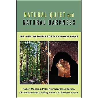 Natural Quiet and Natural Darkness: The \