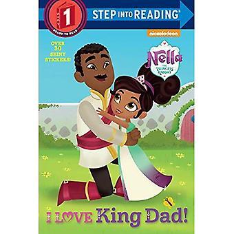 J'aime le roi papa! (Nella le chevalier de la princesse) (Étape en lecture)