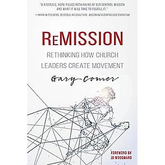 Rémission: Rethinking dirigeants de l'église de comment créent un mouvement