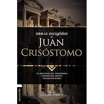 Obras Escogidas de Juan Cris stomo: La Dignidad del Ministerio. Serm n del� Monte. Salmos de David (Coleccion Patristica)