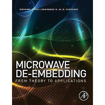 Microwave deEmbedding From Theory to Applications by Crupi & Giovanni