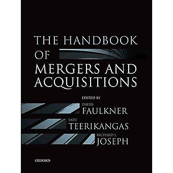 The Handbook of Mergers and Acquisitions by Faulkner & David
