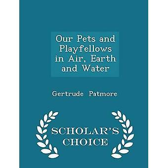 نحن الحيوانات الأليفة وبلايفيلووس في الأرض الهواء والماء العلماء الطبعة اختيار طريق جيرترود آند باتموري