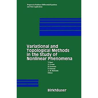 Variational and Topological Methods in the Study of Nonlinear Phenomena by Benci & V.