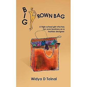 Big Brown Bag A high school girl who has her own business as a fashion designer by Teinal & Widya D