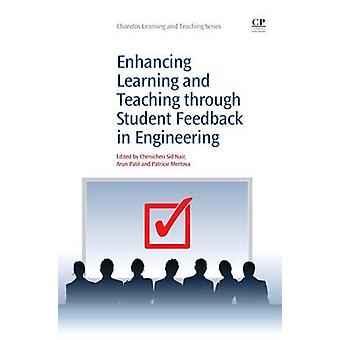 Enhancing Learning and Teaching Through Student Feedback in Engineering by Nair & Chericheri Sid