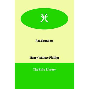 Red Saunders by Phillips & Henry Wallace