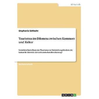 Tourismus im Dilemma zwischen Kommerz und Kultur by Schlecht & Stephanie