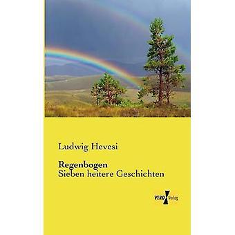 Regenbogen by Hevesi & Ludwig