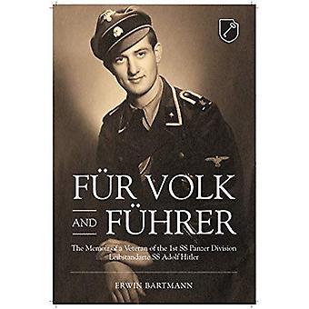FuR Volk and FuHrer: The Memoir of a Veteran of the 1st Ss Panzer Division� Leibstandarte Ss Adolf Hitler