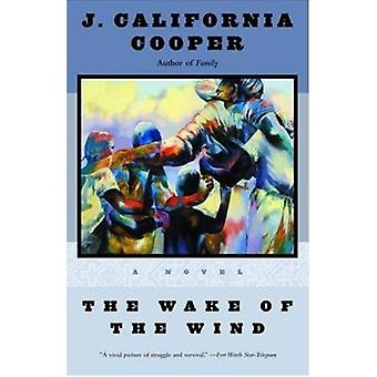 The Wake of the Wind by J.California Cooper - 9780385487054 Book