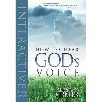 How to Hear God's Voice - An Interactive Learning Experience by Mark V