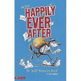 Mr. Wolf Bounces Back by Tony Bradman - Sarah Warburton - 97814342167