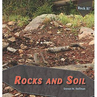Rocks and Soil by Steven M Hoffman - 9781448825608 Book