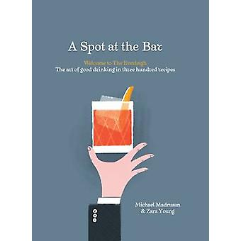 A Spot at the Bar - Welcome to the Everleigh by Michael Madrusan - Zar